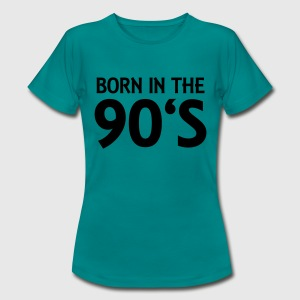 Born in the 90's T-shirts - Vrouwen T-shirt