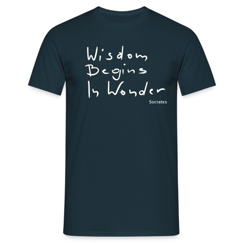 Wisdom begins in wonder - Men's T-Shirt