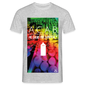 ACAB - All colors are beautiful - Männer T-Shirt