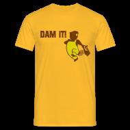 T-shirts ~ Mannen T-shirt ~ Funny T-shirt Dam it!