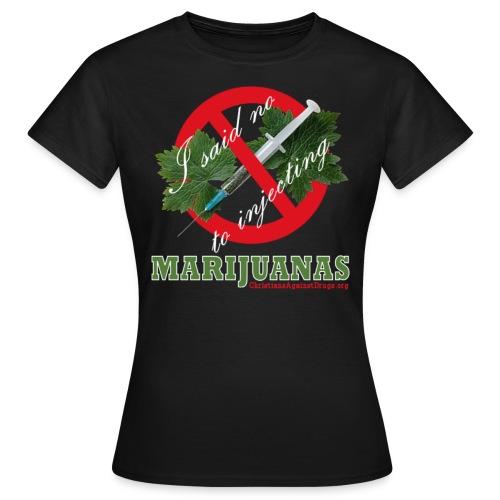 No To Marijuanas Women's Shirt - Black - Women's T-Shirt