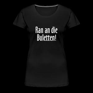 Ran an die Buletten! Berlin T-Shirt (Damen Schwarz) - Frauen Premium T-Shirt