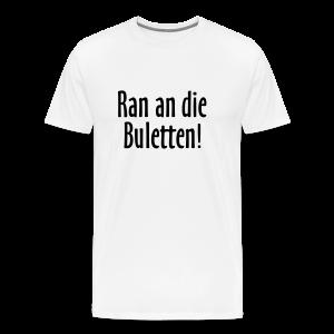Ran an die Buletten! Berlin T-Shirt (Herren Weiß) - Männer Premium T-Shirt