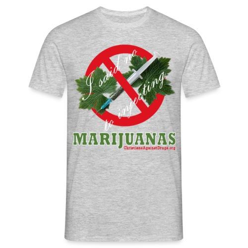 No To Marijuanas Shirt - Grey - Men's T-Shirt