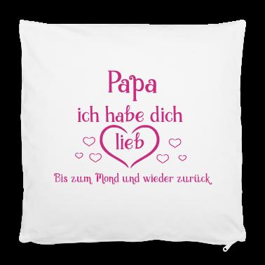 Papa ich habe dich lieb ! Kissenbezug   Spreadshirt