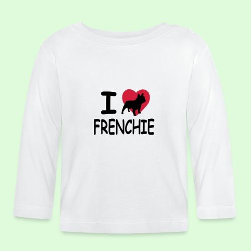 I love frenchie - T-shirt manches longues Bébé