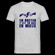 Tee shirts ~ Tee shirt Homme ~ Un breton c'est un DIEU en mieux eclair main