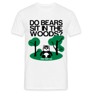 T-Shirts ~ Men's T-Shirt ~ Do bears sit in the woods?