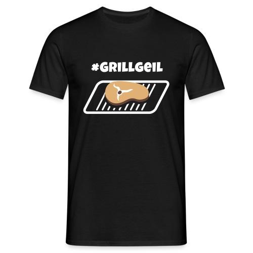 #Grillgeil Steak - Männer T-Shirt