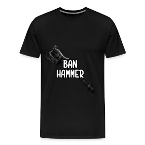 Banhammer Tee [Male] - Men's Premium T-Shirt