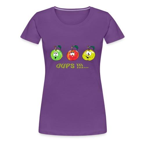 Oups ! - T-shirt Premium Femme