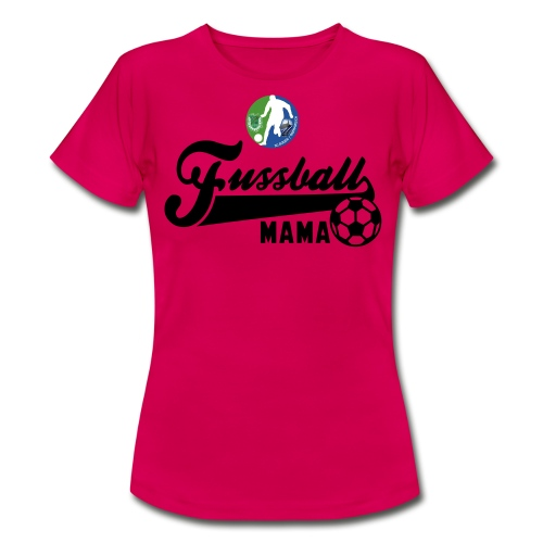 Mama Fanshirt - Frauen T-Shirt