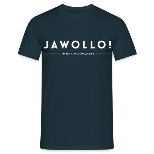 Boys Jawollo! Shirt Immer Vorwärts! - Männer T-Shirt