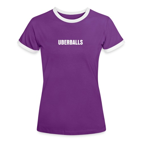 UBERBALLS Girl Shirt - Luxury edition - - Frauen Kontrast-T-Shirt