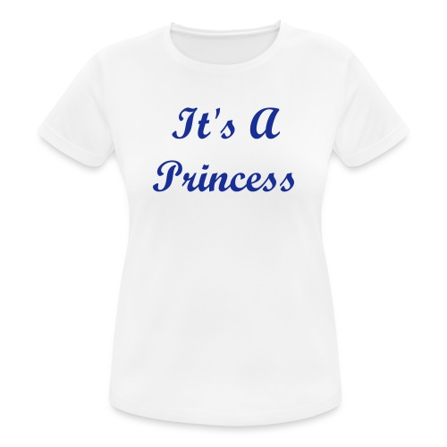 IT'S A PRINCESS By MissLiz - Women's Breathable T-Shirt