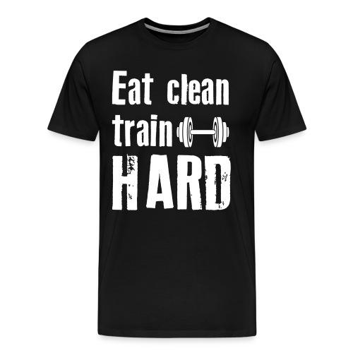Classic T-Shirt - Eat Clean Train Hard - White - Men's Premium T-Shirt