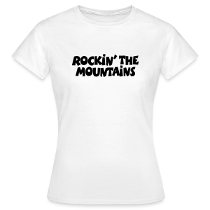 Rockin' the Mountains T-Shirt (Damen/Weiß) - Frauen T-Shirt