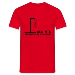 T-shirt Sometimes alcohol - Galgje - Mannen T-shirt