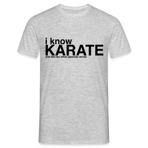 T-shirt I know Karate - Mannen T-shirt