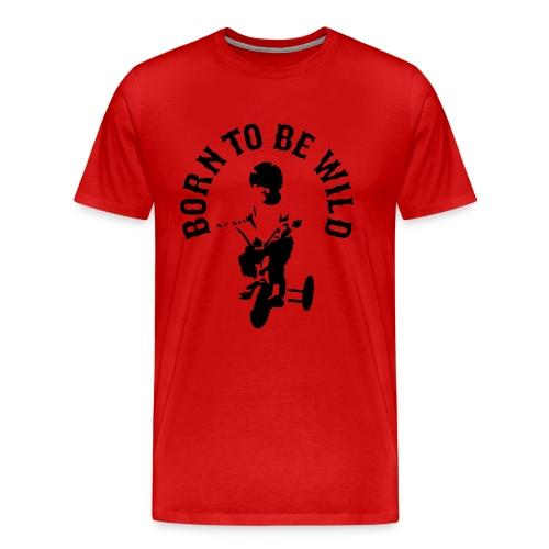 T-shirt Born to be wild (fluweelopdruk) - Mannen Premium T-shirt