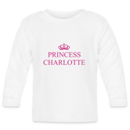 Baby Long Sleeve Shirts ~ Baby Long Sleeve T-Shirt ~ Gin O'Clock Princess Charlotte LS Top - from the official Gin O'Clock shop.