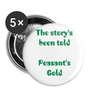 Peasant's Gold Chorus Lyrics Pin Badge (5-Pack) - Buttons small 25 mm