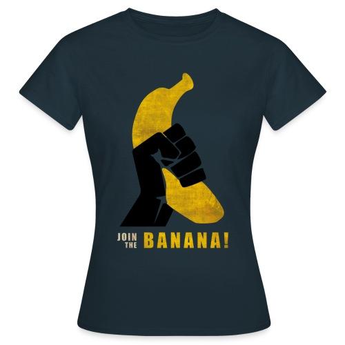 Join the Banana - Femme - T-shirt Femme
