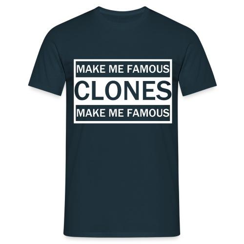 CLONES Make me Famous - T-shirt Homme