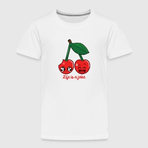 Life is a joke Shirts - Kids' Premium T-Shirt
