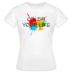 Ink, Paint, Color your life, Splashes, Splatter, T-Shirts - Women's T-Shirt