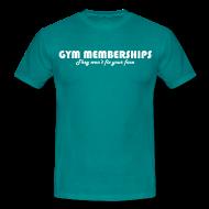 T-Shirts ~ Men's T-Shirt ~ Gym memberships