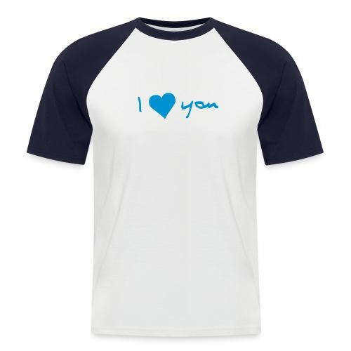 I Herz you 3 - Männer Baseball-T-Shirt