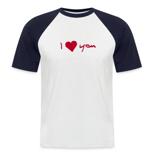 I Herz you 2 - Männer Baseball-T-Shirt
