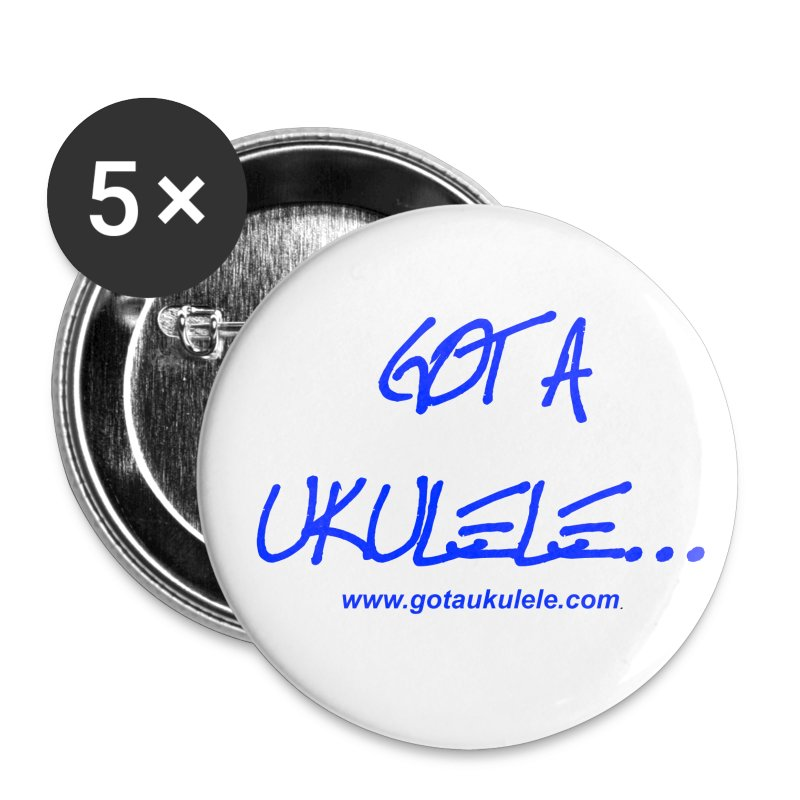 Got A Ukulele Badges - Buttons small 25 mm
