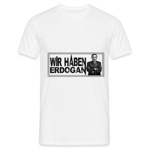 WirhabenErdogan_m - Männer T-Shirt