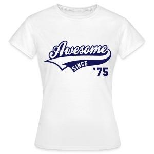 AWESOME - Women's T-Shirt