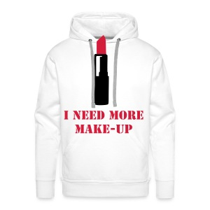 I NEED MORE MAKE-UP - Männer Premium Hoodie