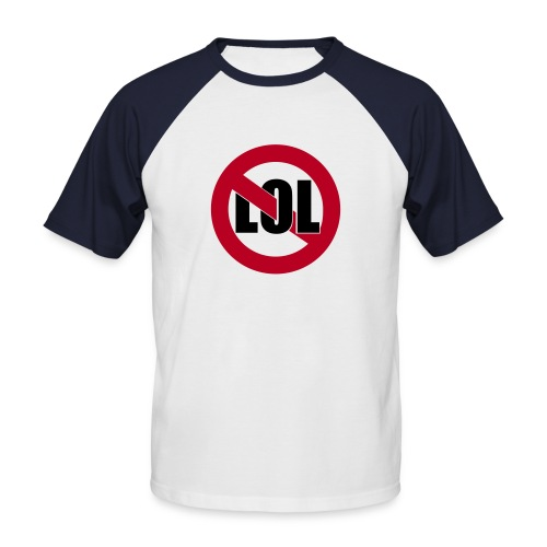 No Lol - Men's Baseball T-Shirt