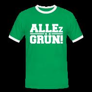 T-Shirts ~ Männer Kontrast-T-Shirt ~ ALLEz GRÜN! Kontrast