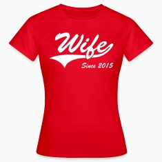 Wife Since 2015 T-Shirts
