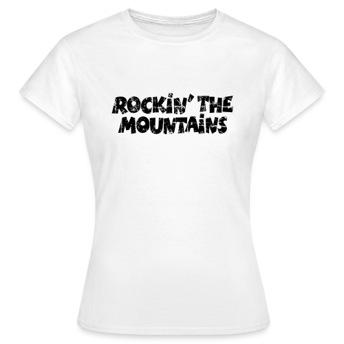 Rockin' the Mountains T-Shirt (Damen Weiß/Schwarz) - Frauen T-Shirt