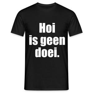 K - Hoi is geen doei., m - Mannen T-shirt