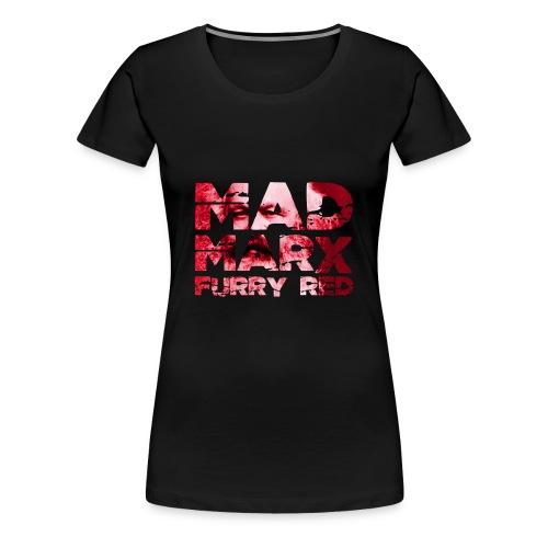 Mad Marx - T-shirt Premium Femme