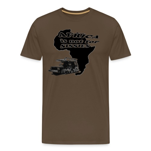 Africa is not for Sissies JEEP T-Shirt - Männer Premium T-Shirt