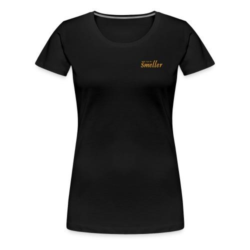 T-skjorte - Med nese for Smeller - Premium T-skjorte for kvinner