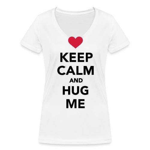 Keep calm and hug me - Vrouwen bio T-shirt met V-hals van Stanley & Stella