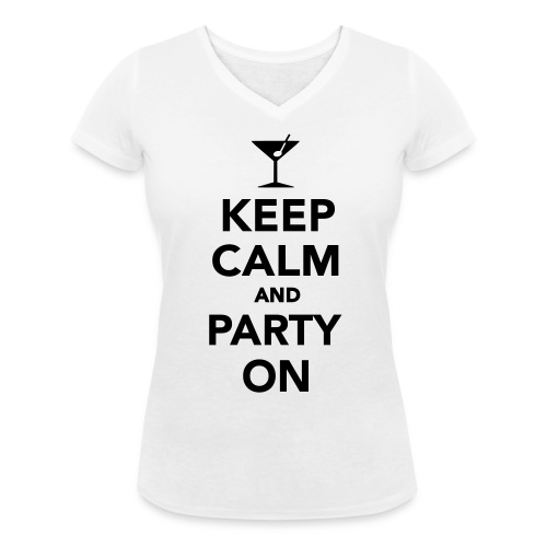 Keep calm and party on - Vrouwen bio T-shirt met V-hals van Stanley & Stella
