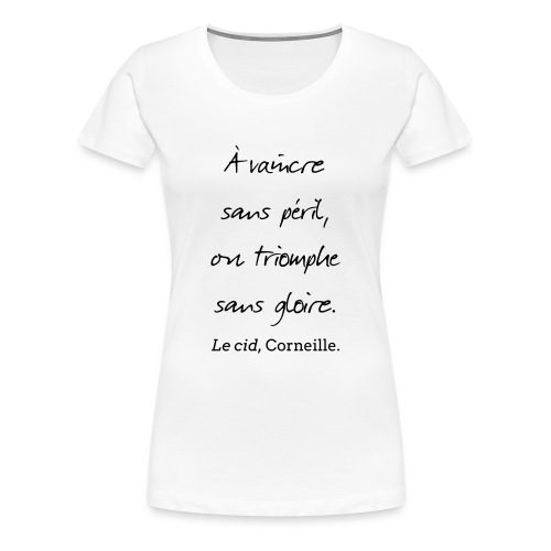T-Shirt Femme - Cid - Vaincre - T-shirt Premium Femme