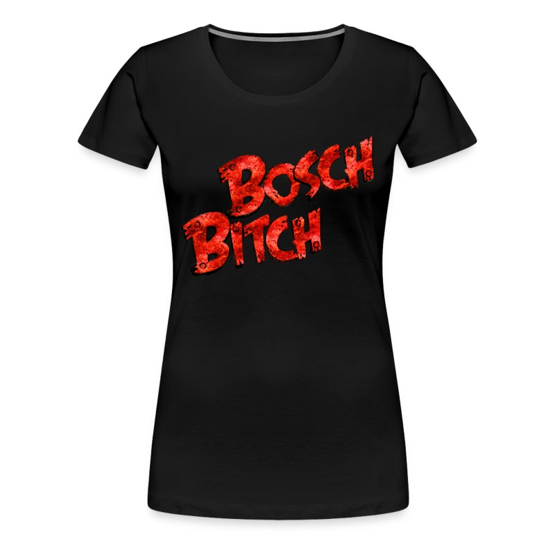 Bosch Bitch Logo - Frauen Premium T-Shirt