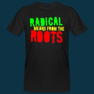 Radical from Roots (multi-colored on black) - Men's Organic T-shirt